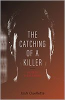 the-catching-of-a-killer-by-josh-ouellette